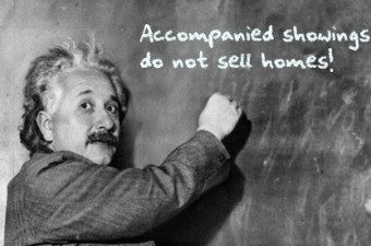 Accompanied showings do not sell homes