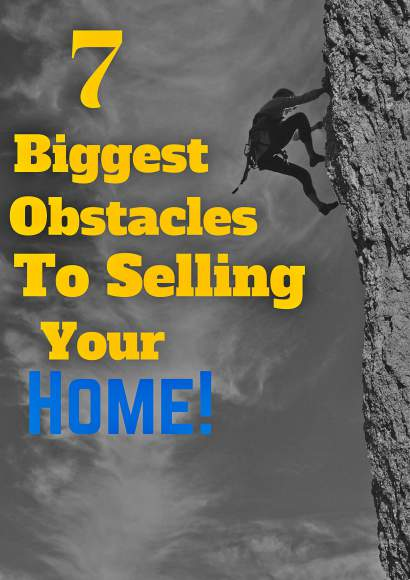 7 Biggest Obstacles to Selling a Home