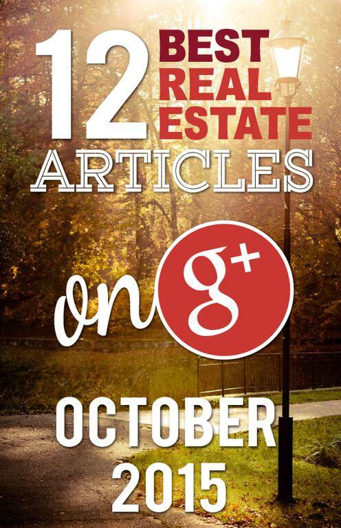 Best of Google+ Real Estate October 2015