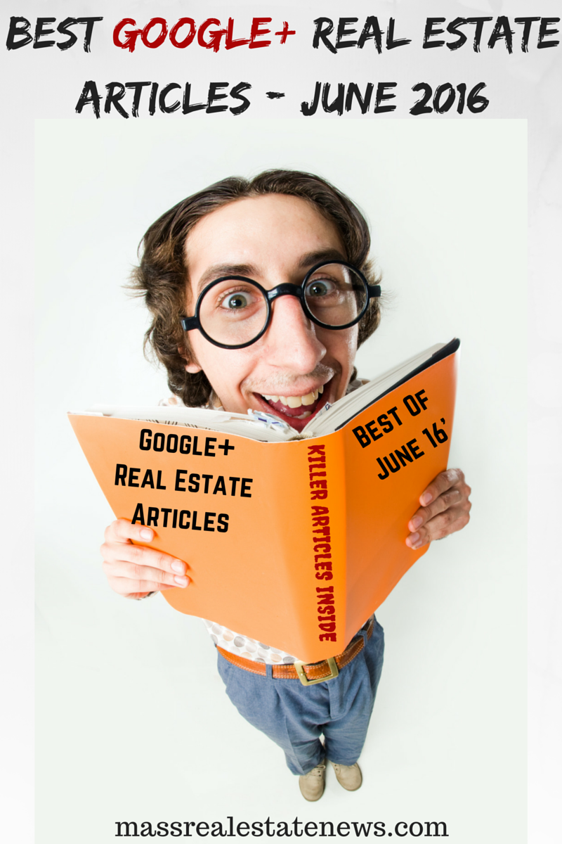 Best Google+ Real Estate Articles - June 2016