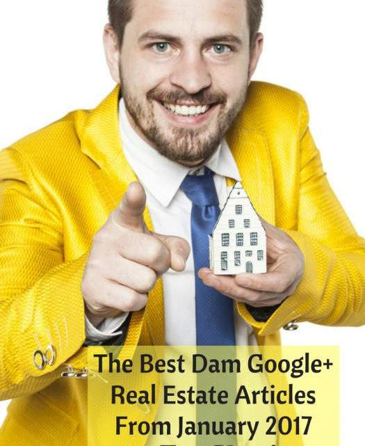 Best Google Plus Real Estate Jan 2017