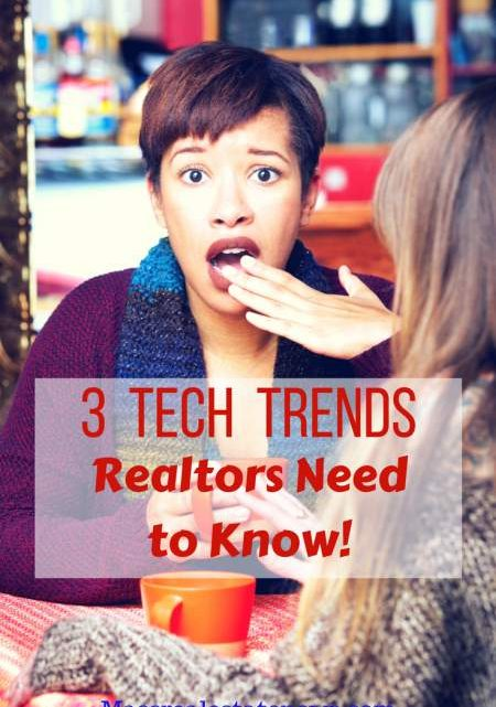 Tech Trends Realtors Need to Know