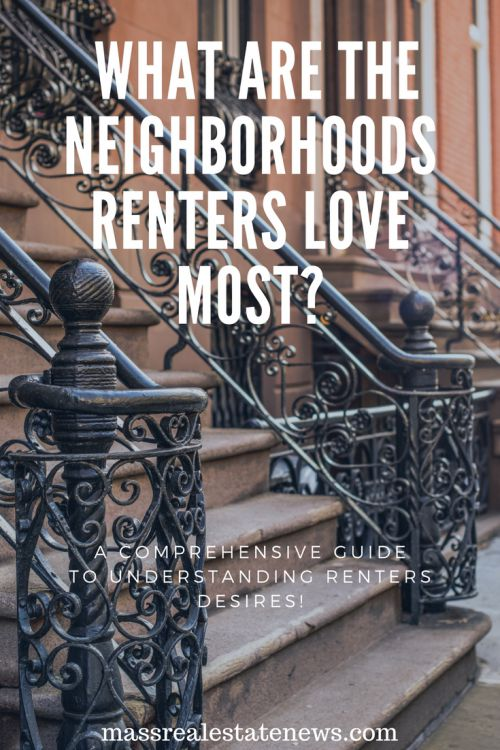What are the neighborhoods renters love most