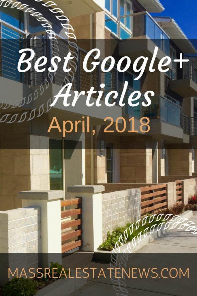 Best Google Plus Real Estate April 2018