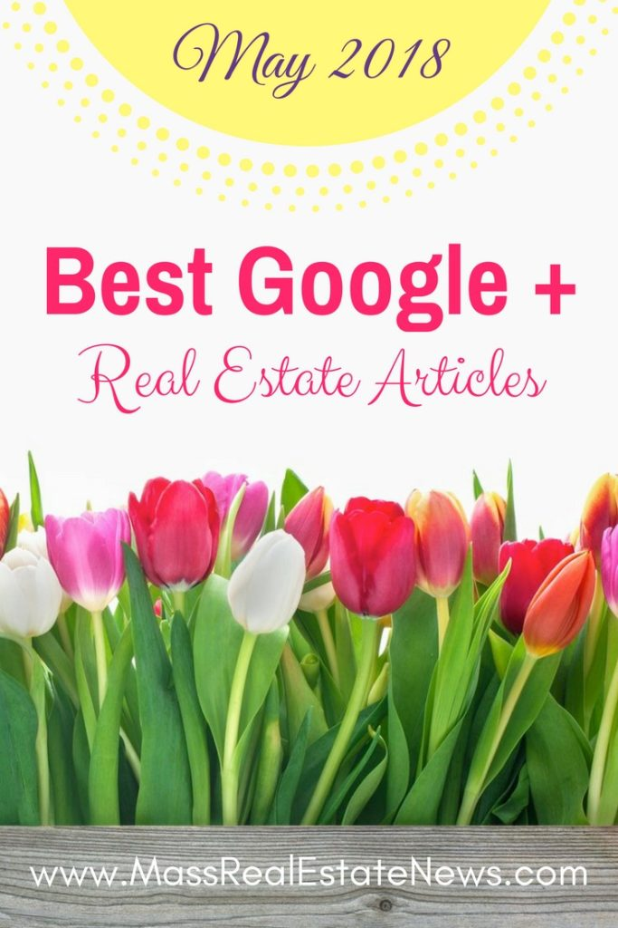 Best Real Estate Articles on Google Plus May 2018