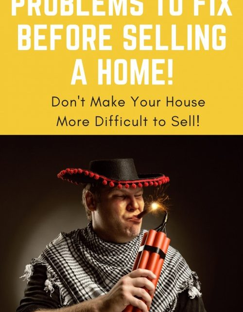 Problems to Fix before Selling a Home!