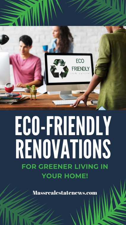 Eco-Friendly Renovations For a Home