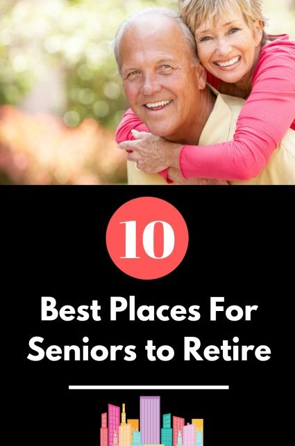 Best Places For Seniors to Retire