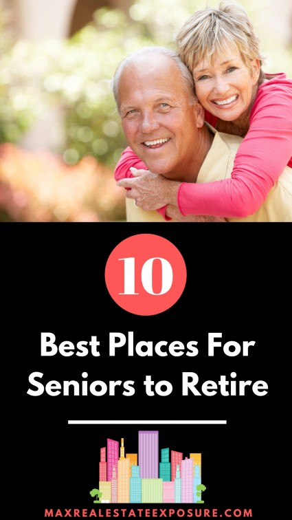 Top Ten Best Places to Live In Retirement