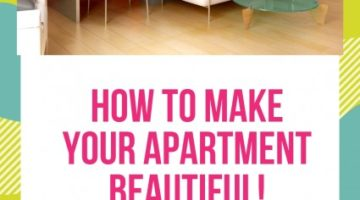 How to Make Your Apartment Beautiful