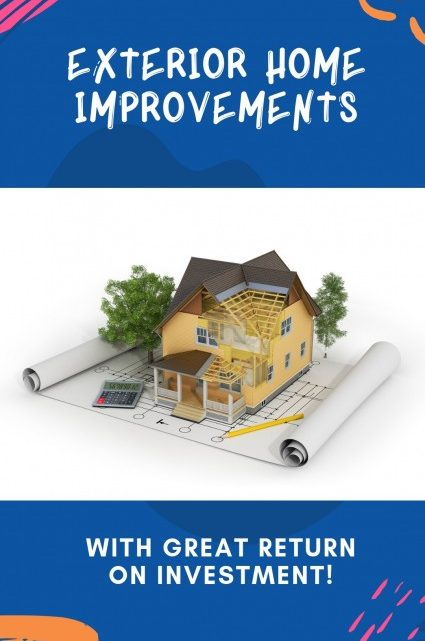 Exterior Home Improvements With Great Return on Investment