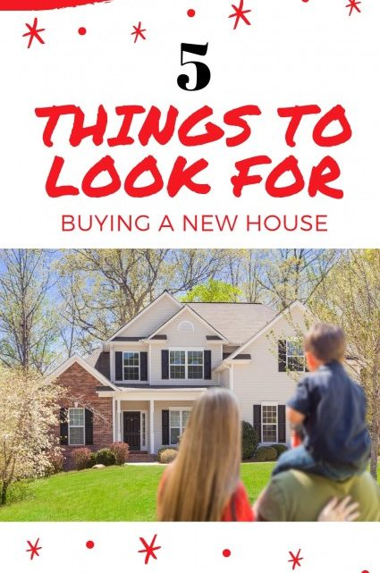 Things to Look For Buying New House