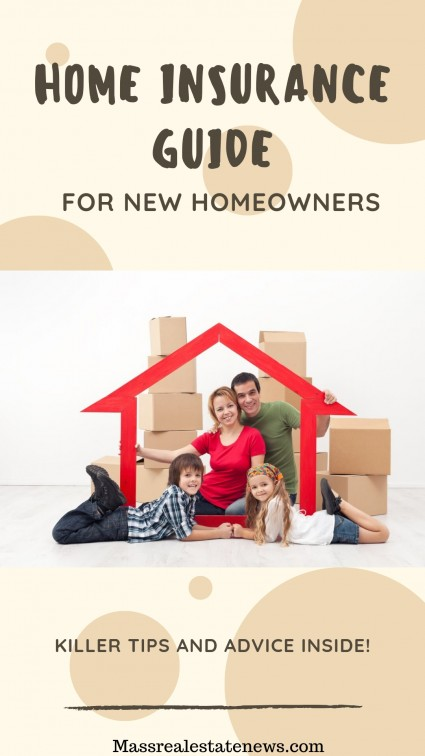 Home Insurance Guide For New Owners