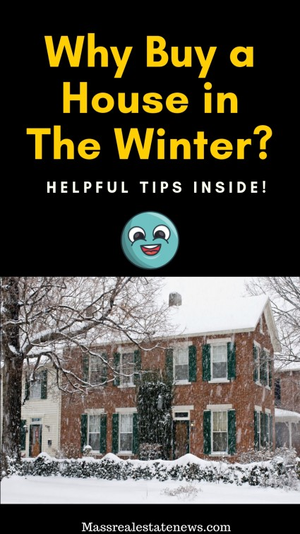 Why Buy a House in The Winter