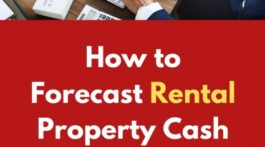 How to Forecast Rental Property Cash Flow