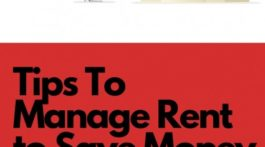 Tips to Manage Rent to Save Money