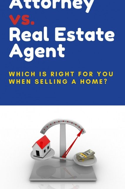 Attorney vs Real Estate Agent When Selling a Home