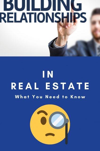 Building Relationships in Real Estate