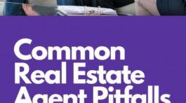 Common Real Estate Agent Pitfalls