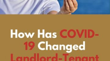How Has Covid-19 Changed Landlord Tenant Relationships