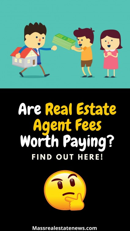 Are Real Estate Agent Fees Worth Paying
