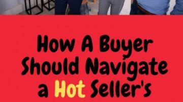 Navigate Hot Sellers Real Estate Market