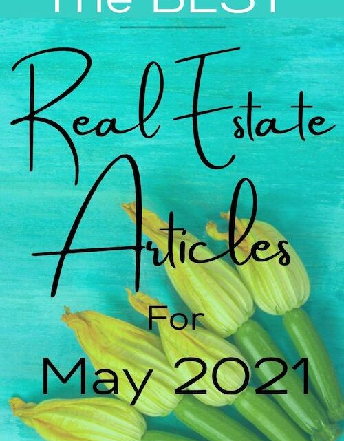 Best Real Estate Articles for May 2021