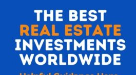 Best Real Estate Investments Worldwide