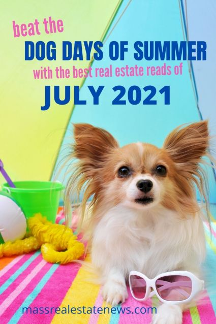 Best Real Estate Articles July 2021