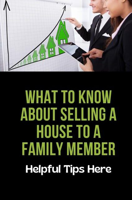 Sell House to Family Member