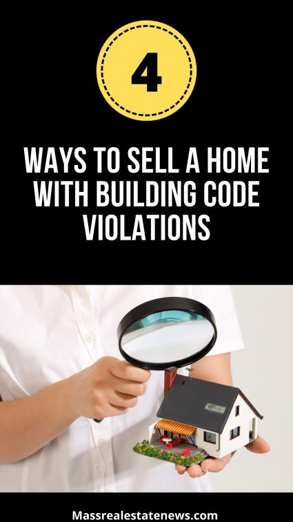 Selling a Home With Building Code Violations