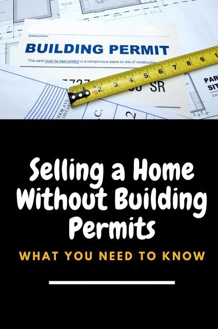 Selling a Home Without Building Permits