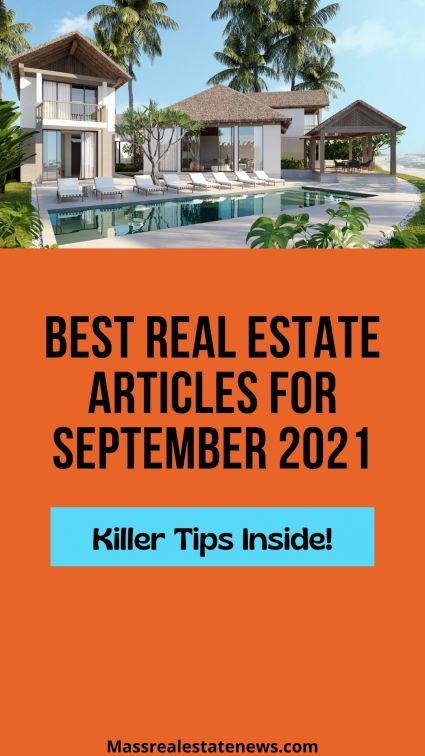 Best Real Estate Articles September 2021